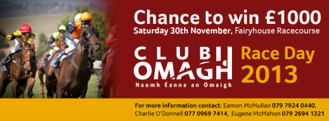 Have you booked your placed at the Club Omagh Race Day yet?